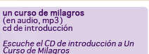 Un Curso de Milagros (en audio,mp3)